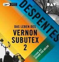 Virginie Despentes: Das Leben des Vernon Subutex 2, CD