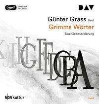 Günter Grass: Grimms Wörter. Eine Liebeserklärung, 2 CDs