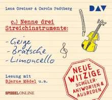 """""""Nenne drei Streichinstrumente: Geige,Bratsche,L, CD"""