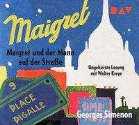 Georges Simenon: Maigret und der Mann auf der Straße, 2 CDs