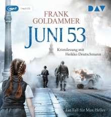 Frank Goldammer: Juni 53. Ein Fall für Max Heller, MP3-CD