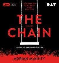 Adrian Mckinty: The Chain - Durchbrichst du die Kette, stirbt dein Kind, MP3-CD