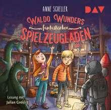Anne Scheller: Waldo Wunders fantastischer Spielzeugladen, 2 CDs