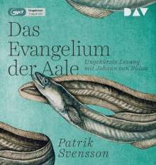 Patrik Svensson: Das Evangelium der Aale, MP3-CD