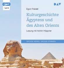 Egon Friedell: Kulturgeschichte Ägyptens und des Alten Orients, MP3-CD