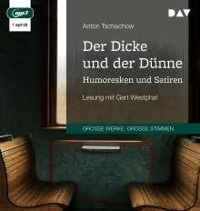 Anton Tschechow: Der Dicke und der Dünne. Humoresken und Satiren, MP3-CD