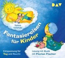 Fantasiereisen für Kinder-Entspannung für Tag un, 2 CDs