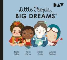 María Isabel Sánchez Vegara: Little People, Big Dreams® - Teil 3: Frida Kahlo, Rosa Parks, Marie Curie, Amelia Earhart, CD