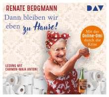 Renate Bergmann: Dann bleiben wir eben zu Hause!, 2 CDs