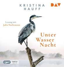 Kristina Hauff: Unter Wasser Nacht, MP3-CD