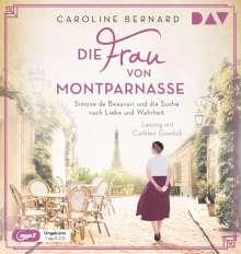 Caroline Bernard: Die Frau von Montparnasse. Simone de Beauvoir und die Suche nach Liebe und Wahrheit, MP3-CD