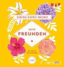 Cynthia D'Aprix Sweeney: Unter Freunden, MP3-CD