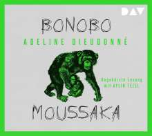 Adeline Dieudonné: Bonobo Moussaka, CD