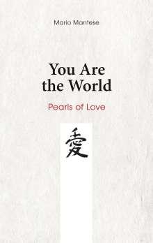 Mario Mantese: You Are the World, Buch