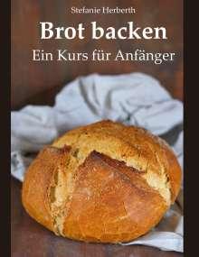 Stefanie Herberth: Brot backen, Buch