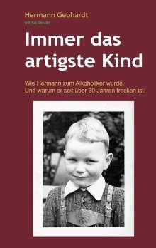 Hermann Gebhardt: Immer das artigste Kind, Buch