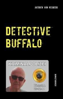 Juergen von Rehberg: Detective Buffalo, Buch