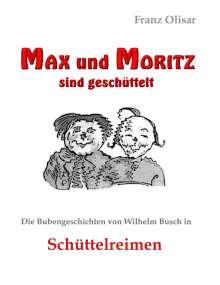 Franz Olisar: Max und Moritz sind geschüttelt, Buch