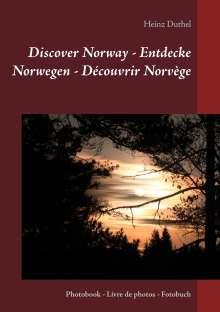 Heinz Duthel: Discover Norway - Entdecke Norwegen - Découvrir Norvège, Buch
