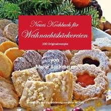 Marie Buchmeier: Neues Kochbuch für Weihnachtsbäckereien, Buch