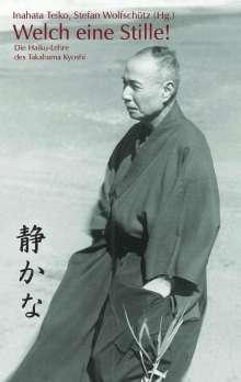 Inahata Teiko: Welch eine Stille!, Buch