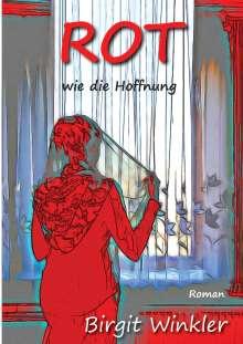 Birgit Winkler: Rot wie die Hoffnung, Buch