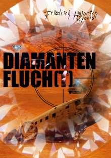 Friedrich Synold: Diamantenfluch(t)!, Buch