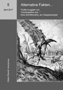 Dieter Elendt: Homöopathie und ... Alternative Fakten, Buch