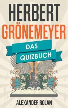 Alexander Rolan: Herbert Grönemeyer, Buch