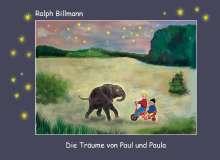 Ralph Billmann: Die Träume von Paul und Paula, Buch