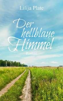Lilija Plate: Der hellblaue Himmel, Buch