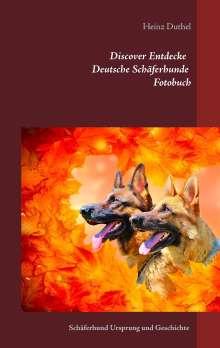 Heinz Duthel: Discover Entdecke Deutsche Schäferhunde Fotobuch, Buch