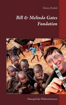 Heinz Duthel: Bill & Melinda Gates Fundation, Buch