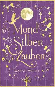 Marah Woolf: MondSilberZauber, Buch