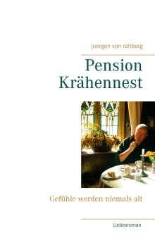 Juergen von Rehberg: Pension Krähennest, Buch
