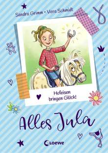 Sandra Grimm: Alles Jula 3 - Hufeisen bringen Glück!, Buch
