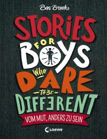 Ben Brooks: Stories for Boys Who Dare to be Different - Vom Mut, anders zu sein, Buch