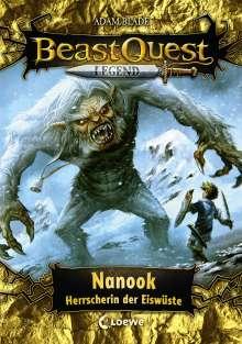 Adam Blade: Beast Quest Legend (Band 5) - Nanook, Herrscherin der Eiswüste, Buch