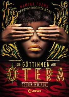 Namina Forna: Die Göttinnen von Otera - Golden wie Blut, Buch