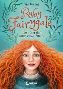 Kira Gembri: Ruby Fairygale - Die Hüter der magischen Bucht, Buch