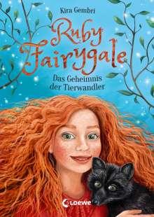 Kira Gembri: Ruby Fairygale - Das Geheimnis der Tierwandler, Buch