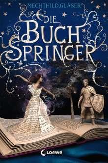 Mechthild Gläser: Die Buchspringer, Buch