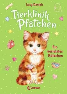 Lucy Daniels: Tierklinik Pfötchen 1 - Ein verletztes Kätzchen, Buch
