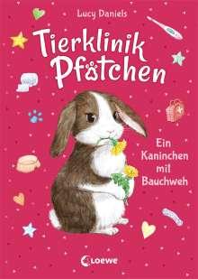 Lucy Daniels: Tierklinik Pfötchen 2 - Ein Kaninchen mit Bauchweh, Buch
