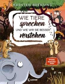 Karsten Brensing: Wie Tiere sprechen - und wie wir sie besser verstehen, Buch