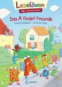Annette Neubauer: Leselöwen ABC-Geschichten - Das A findet Freunde, Buch