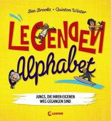Ben Brooks: Legenden-Alphabet - Jungs, die ihren eigenen Weg gegangen sind, Buch