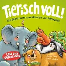 Daniel Fehr: Tierisch voll! - Ein Bilderbuch zum Mitraten und Mitlachen, Buch