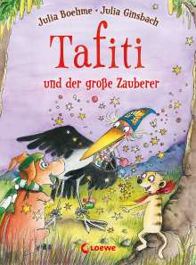 Julia Boehme: Tafiti und der große Zauberer (Band 17), Buch