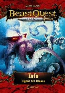 Adam Blade: Beast Quest Legend (Band 7) - Zefa, Gigant des Ozeans, Buch